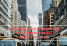 Best Free Blog Promotion To Increase Traffic Most Effective and Saves Time