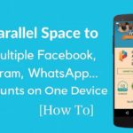 How to Run Multiple Accounts of The Same App on Android Mobile