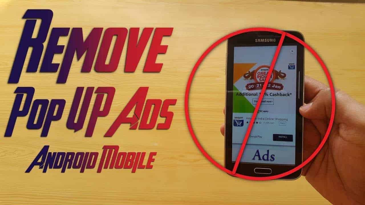 How to Remove Popup Ads on Android, Forever! (No Root