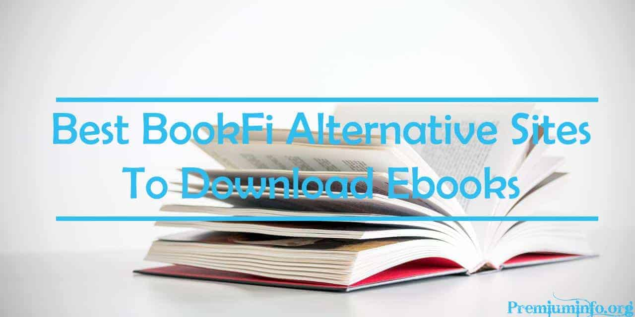 Best BookFi Alternative Sites To Download Ebooks - PremiumInfo