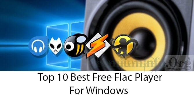 Top 10 Best Free Flac Player For Windows 10 8 7 Premiuminfo