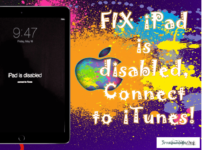 Fix iPad is Disabled, Connect to iTunes