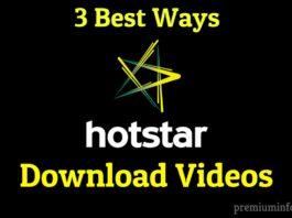 3 ways to download hotstar videos