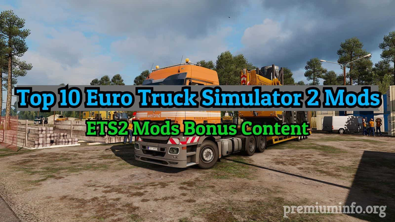 Top 10 Euro Truck Simulator 2 Mods in 2019 | Best ETS2 Mods