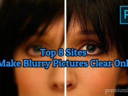 top online sites to make blurry pictures clear