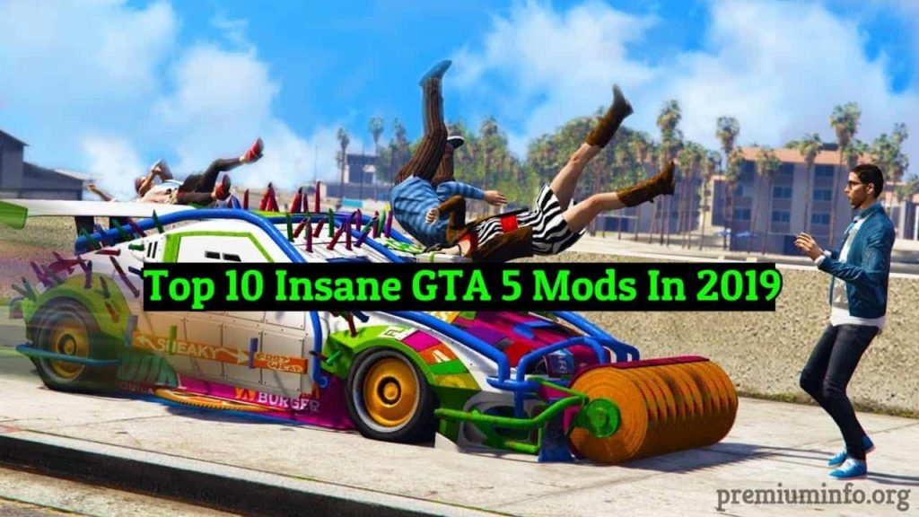insane gta 5 mods