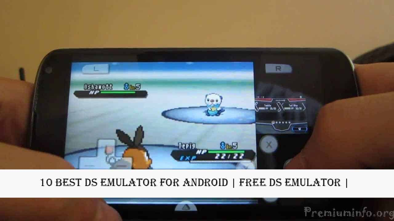 Top 10 Best DS Emulator For Android | Free DS Emulator