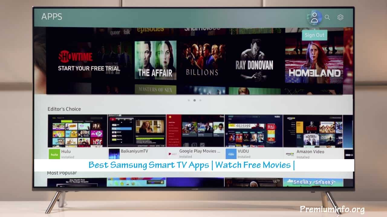 9 Best Samsung Smart TV Apps | Watch Free Movies | 2019 - PremiumInfo
