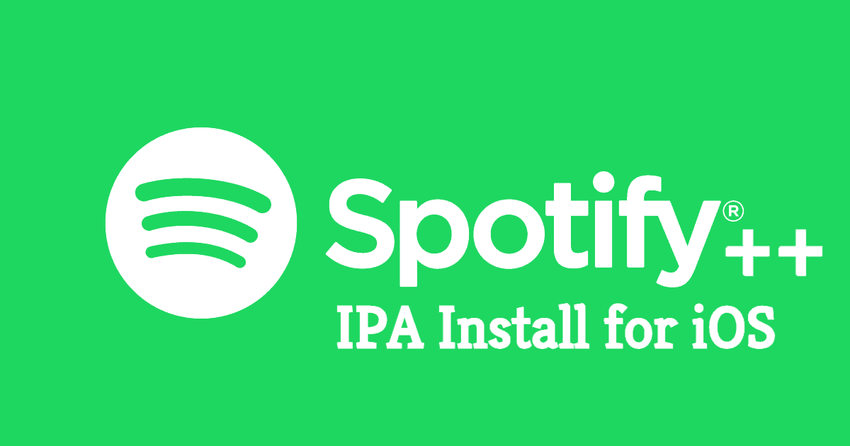 Download & Install Spotify++ IPA on iOS & Mac Without