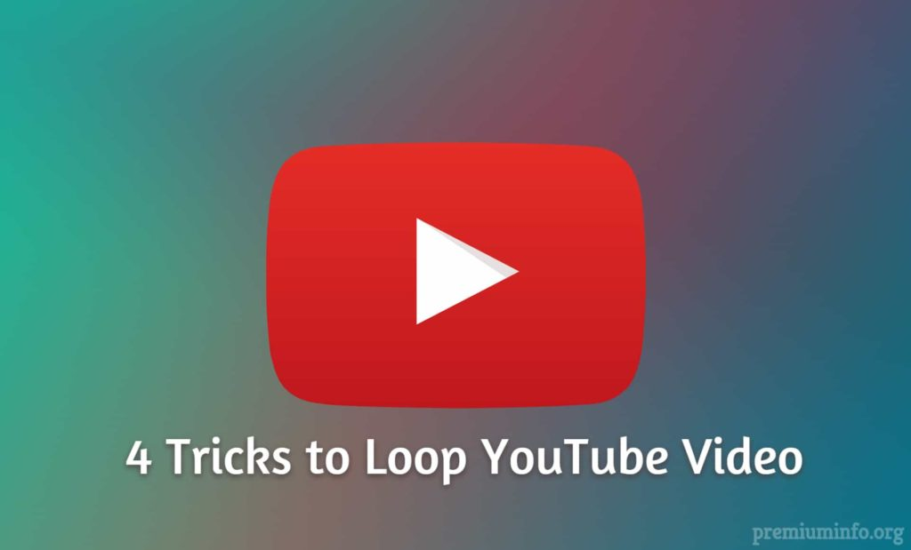 top 4 tricks to loop youtube video