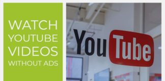 Watch YouTube Videos without Ads