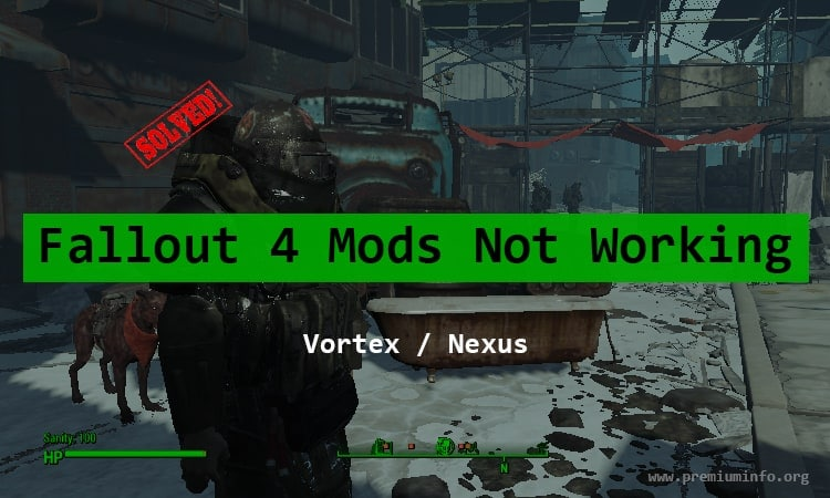 fallout 4 not working in vortex
